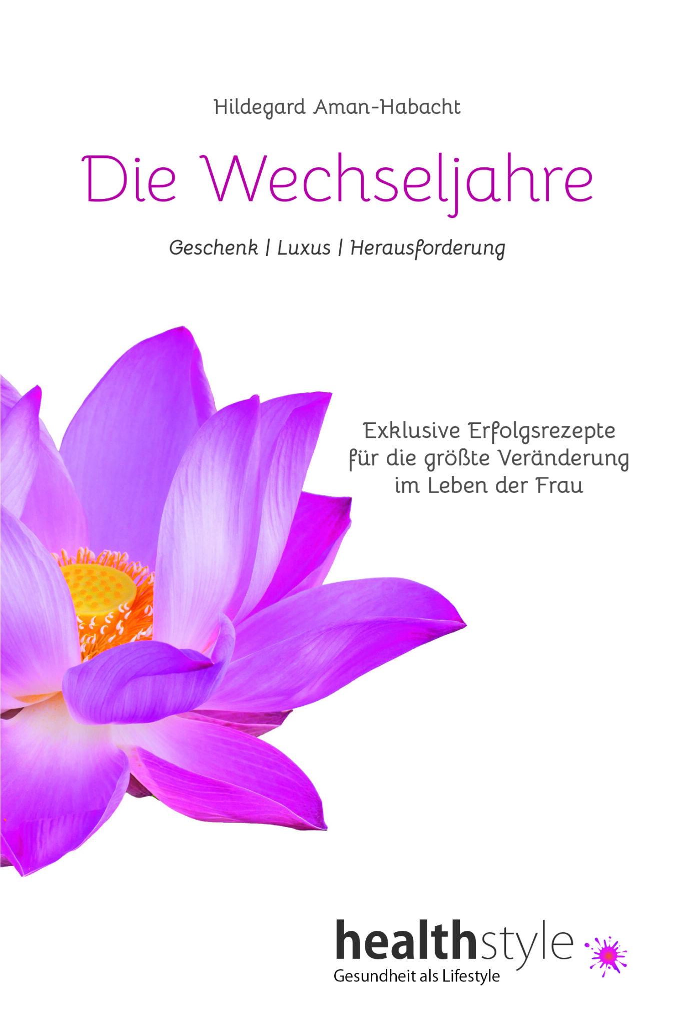 Die Wechseljahre der Frau | Hildegard Aman-Habacht | meine-wechseljahre.com | Buch | Ratgeber