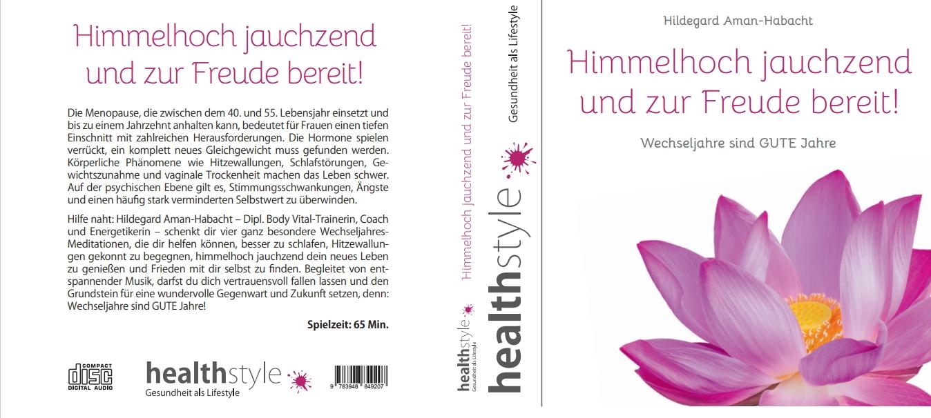 Himmelhoch jauchzend und zur Freude bereit!   CD   Hildegard Aman-Habacht